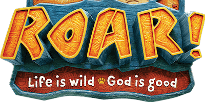 Vacation Bible Camp: Roar! Life is wild - God is good!