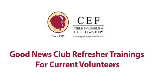 Good News Club Refresher Training - Saturday August 24, 2019