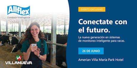 Conectate al futuro - Evento exclusivo Allflex 2019 - Villa María entradas
