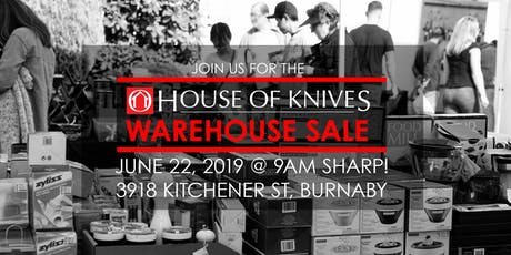 House of Knives Warehouse Sale tickets