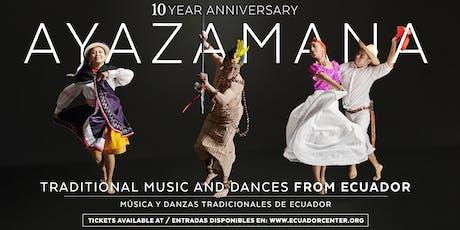 Ayazamana: Traditional Music and Dances From Ecuador tickets