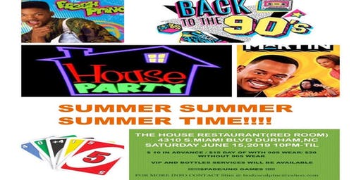 BACK TO THE 90s HOUSE PARTY @ The HOUSE (RED ROOM)