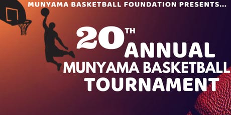 20th Annual Munyama Basketball Tournament tickets