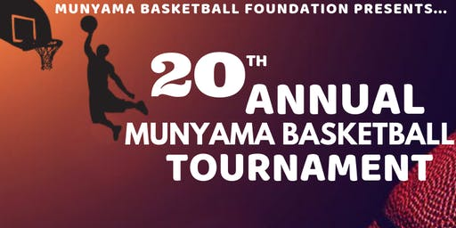 20th Annual Munyama Basketball Tournament