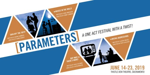 Parameters 2019 - A One Act Festival With A Twist!