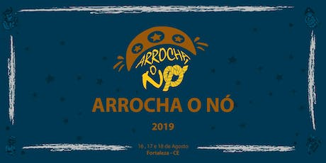 Arrocha o Nó - 2019 tickets