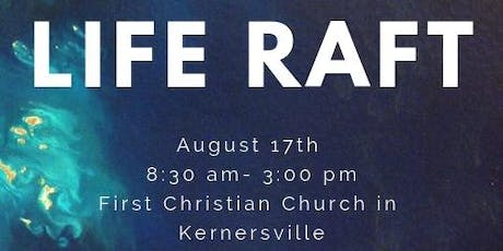 Life RAFT (Renewal for Adoptive and Foster parents through Training) tickets