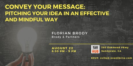 Convey Your Message: Pitching Your Idea in an Effective and Mindful Way tickets
