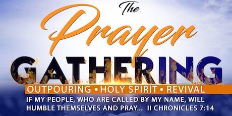 The Prayer Gathering tickets