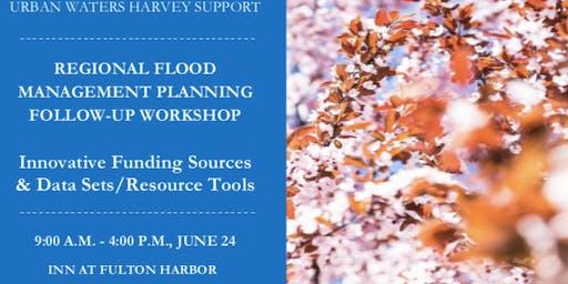 June 24, You're Invited: Urban Waters Harvey Follow-up Workshop, Aransas/Refugio County