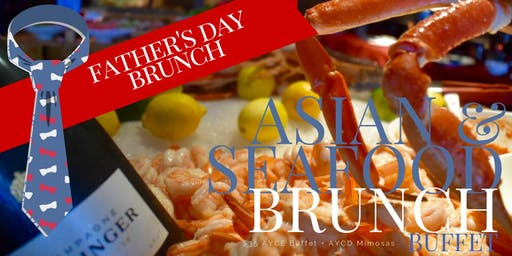 Father's Day Seafood Brunch | All-You-Can-Eat & Drink!