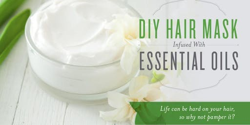 DIY Hair Mask Make-and-Take + Wellness Workshop