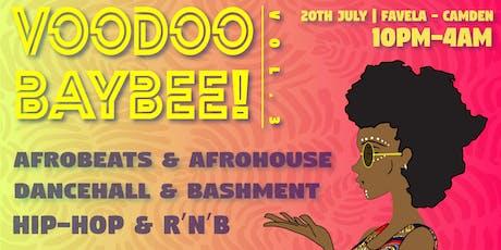 VOODOO BAYBEE: Summertime Magic! tickets