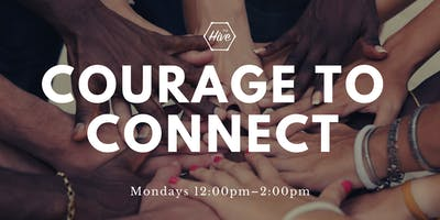 Courage to Connect
