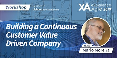 XA Workshop: Building a Customer Value Engine for a more Successful Company - Mario Moreira bilhetes