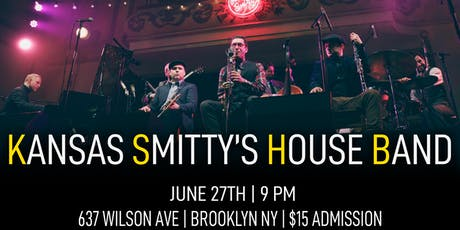 Kansas Smitty's House Band - Live at Wilson Live tickets