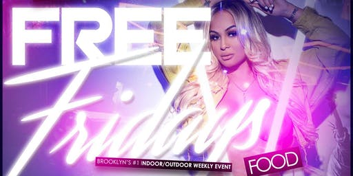 FREE FRIDAYS | BK's #1 Indoor/Outdoor Weekly | Hosted by MTA Rocky