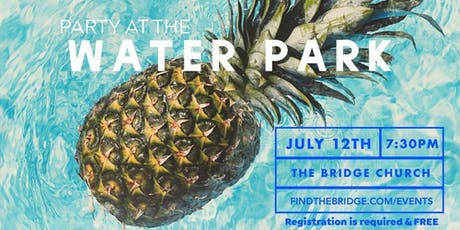 Party in the Waterpark 2019 tickets