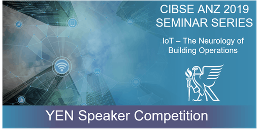 CIBSE QLD YEN | 2019 Seminar Series - YEN Speaker Competition