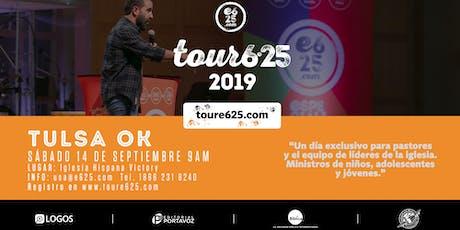 Tour e625 Tulsa 2019 tickets