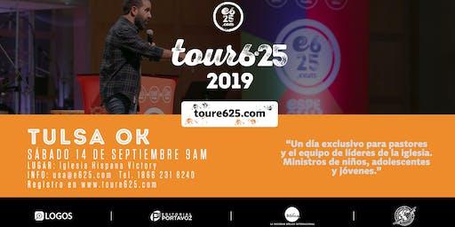 Tour e625 Tulsa 2019