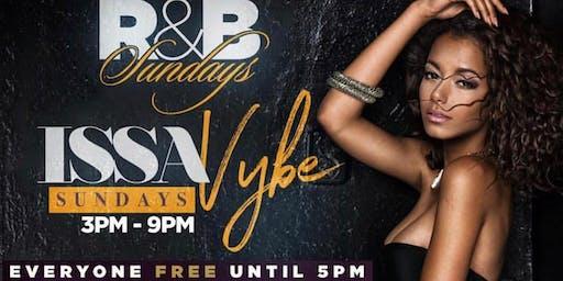 IssaVybe Sunday Brunch & Day Party Each & Every Sunday !!