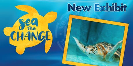 SEA the Change- Living Coast Discovery Center Admission tickets