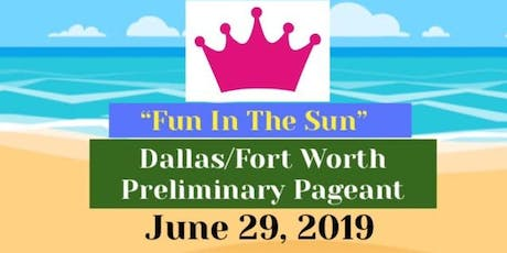 """Fun In The Sun"" Pageant & Talent Show tickets"