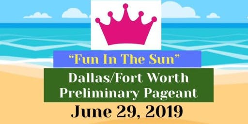 """Fun In The Sun"" Pageant & Talent Show"