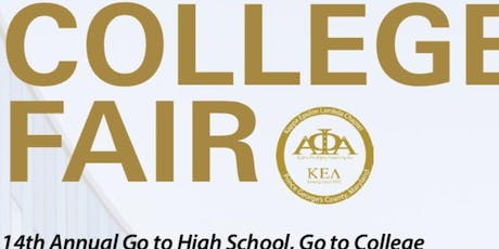 "2019 14th Annual ""Go to High School, Go to College"" College Fair tickets"