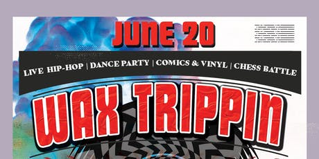 WAX TRIPPIN: Bay Area's Premier Cutting-edge Hip-Hop Party tickets