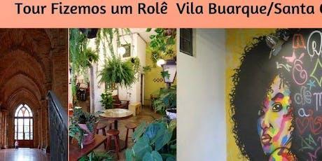 Tour Fizemos um Rolê - Vila Buarque e Santa Cecília ingressos