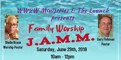 Family Worship J.A.M.M. tickets