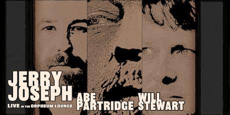 Jerry Joseph, Abe Partridge, and Will Stewart tickets