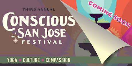 Conscious San Jose Festival 2019 - Yoga + Culture + Compassion tickets