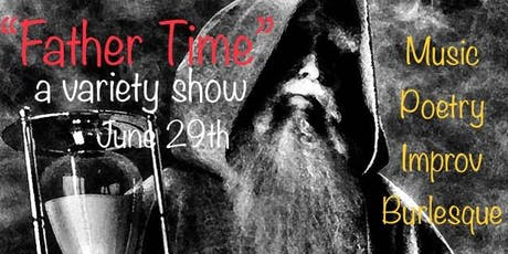 """Father Time"" A Variety Show  tickets"