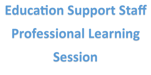Education Support Staff Reflective Practice Professional Learning