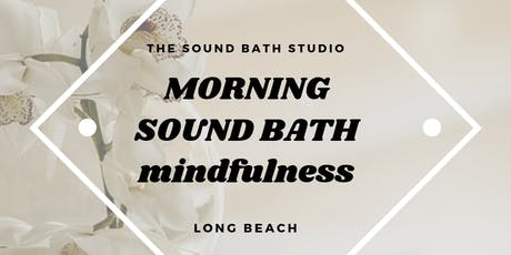 Morning Sound Bath Meditation* Recalibrate Your Body & Mind  tickets