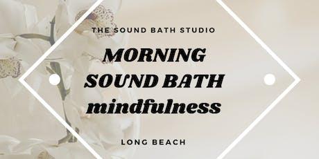 Morning Sound Bath Meditation* Recalibrate Your Body & Mind  tickets
