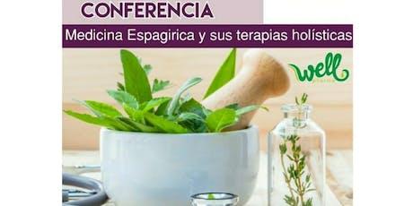 Medicina Espagirica y sus terapias holisticas tickets
