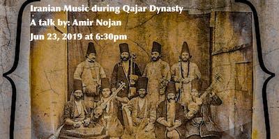 Iranian Music during Qajar Dynasty