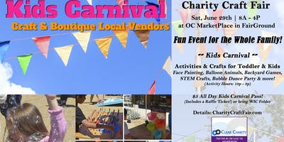 6/29 Kids Carnival & Charity Craft Fair at OC Market Place