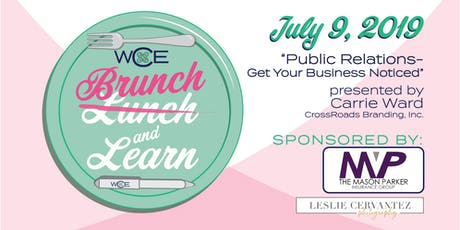 Networking Brunch & Learn: Public Relations - Get Your Business Noticed tickets