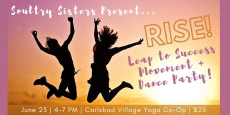 Soultry Sisters Present: RISE! Movement + Dance Party tickets