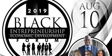 Black Entrepreneurship & Economic Development Forum tickets