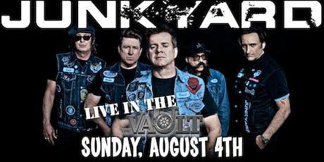 Junkyard - Live in The Vault tickets