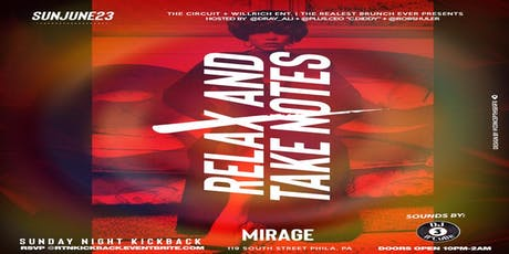 Relax and Take Notes Sunday Night Kickback at Mirage Lounge tickets