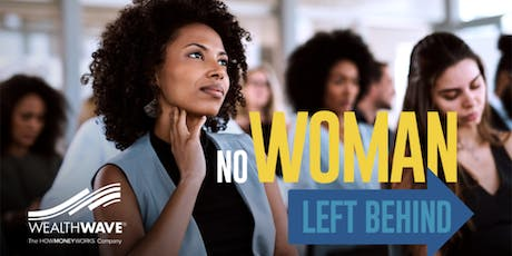 No Woman Left Behind tickets