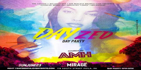 DAYzed Day Party at Mirage Lounge Philly tickets