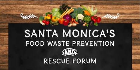Santa Monica's Food Waste Prevention & Rescue Forum tickets